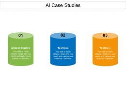 AI Case Studies Ppt Powerpoint Presentation Summary Good Cpb