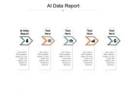 AI Data Report Ppt Powerpoint Presentation Ideas Graphics Template Cpb
