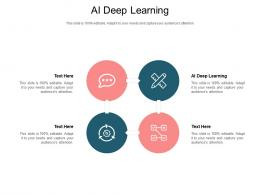 AI Deep Learning Ppt Powerpoint Presentation File Graphics Tutorials Cpb