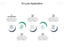 AI Loan Application Ppt Powerpoint Presentation Infographics Portfolio Cpb