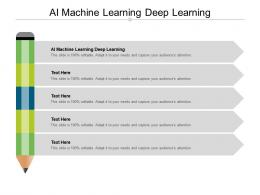 AI Machine Learning Deep Learning Ppt Powerpoint Files Cpb
