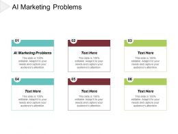 AI Marketing Problems Ppt Powerpoint Presentation File Ideas Cpb