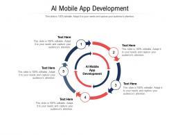 AI Mobile App Development Ppt Powerpoint Presentation Slides Cpb