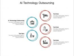AI Technology Outsourcing Ppt Powerpoint Presentation Infographic Template Mockup Cpb