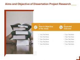 Aims And Objective Of Dissertation Project Research Ppt Powerpoint Presentation Gallery