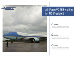 Air Force VC25B Waiting For US President