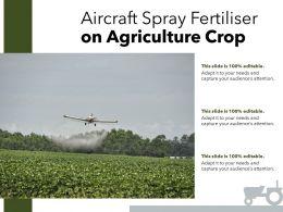 Aircraft Spray Fertiliser On Agriculture Crop
