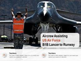 Aircrew Assisting US Air Force B1B Lancer To Runway