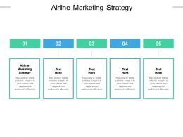 Airline Marketing Strategy Ppt Powerpoint Presentation Summary Slides Cpb
