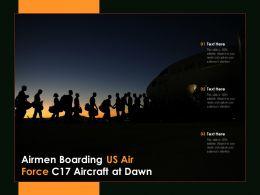 Airmen Boarding US Air Force C17 Aircraft At Dawn
