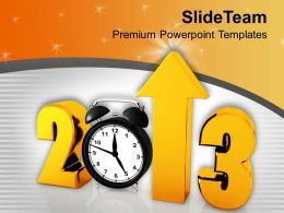 Alarm Clock With New Year 2013 Concept Powerpoint Templates Ppt Themes And Graphics 0113