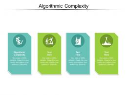 Algorithmic Complexity Ppt Powerpoint Presentation Portfolio Graphic Tips Cpb