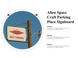 Alien Space Craft Parking Place Signboard