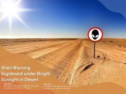 Alien Warning Signboard Under Bright Sunlight In Desert
