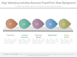 Align Marketing Activities Business Powerpoint Slide Background