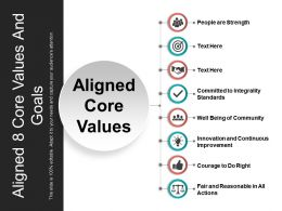 Aligned 8 Core Values And Goals Powerpoint Slide