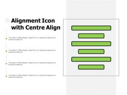 Alignment Icon With Centre Align