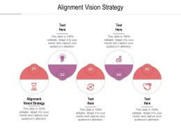 Alignment Vision Strategy Ppt Powerpoint Presentation File Demonstration Cpb