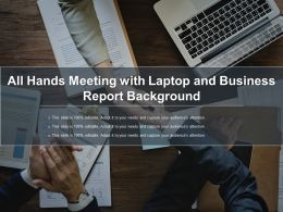 All Hands Meeting With Laptop And Business Report Background