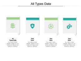 All Types Data Ppt Powerpoint Presentation Infographic Template Influencers Cpb
