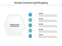 Allocated Overhead Capital Budgeting Ppt Powerpoint Presentation Infographic Template Ideas Cpb