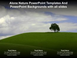 Alone Nature Powerpoint Templates And Powerpoint Backgrounds With All Slides