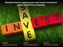 Alphabet Blocks Spelling Save And Invest Investment Puzzle Powerpoint Template
