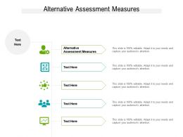 Alternative Assessment Measures Ppt Powerpoint Presentation Pictures Graphic Tips Cpb