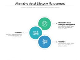 Alternative Asset Lifecycle Management Ppt Powerpoint Presentation File Styles Cpb
