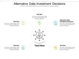 Alternative Data Investment Decisions Ppt Powerpoint Presentation Show Cpb
