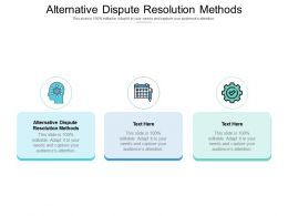 Alternative Dispute Resolution Methods Ppt Powerpoint Presentation Pictures Graphic Images Cpb