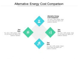 Alternative Energy Cost Comparison Ppt Powerpoint Presentation Master Cpb