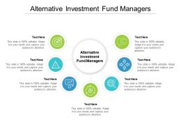 Alternative Investment Fund Managers Ppt Powerpoint Presentation Infographic Template Ideas Cpb