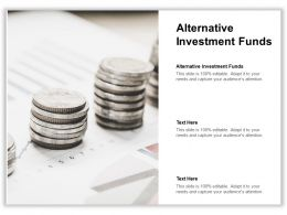 Alternative Investment Funds Ppt Powerpoint Presentation Layouts Graphics Cpb
