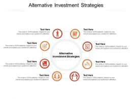 Alternative Investment Strategies Ppt Powerpoint Presentation Model Design Cpb