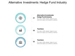 Alternative Investments Hedge Fund Industry Ppt Powerpoint Presentation Portfolio Cpb