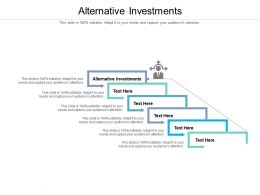 Alternative Investments Ppt Powerpoint Presentation Inspiration Show Cpb
