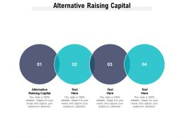 Alternative Raising Capital Ppt Powerpoint Presentation Layouts Files Cpb