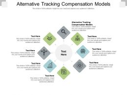 Alternative Tracking Compensation Models Ppt Powerpoint Presentation Gallery Ideas Cpb
