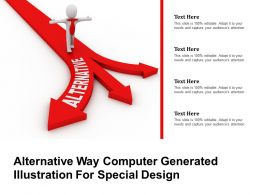 Alternative Way Computer Generated Illustration For Special Design