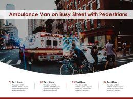 Ambulance Van On Busy Street With Pedestrians