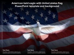American Bald Eagle With United States Flag Powerpoint Template And Background