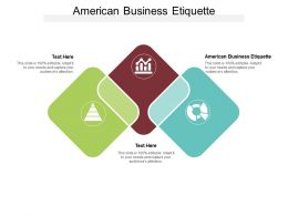 American Business Etiquette Ppt Powerpoint Presentation Infographics Design Ideas Cpb