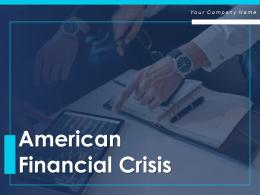 American Financial Crisis Powerpoint Presentation Slides
