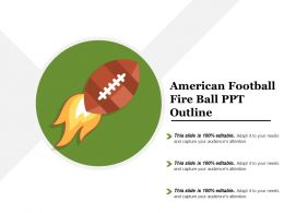 American Football Fire Ball Ppt Outline