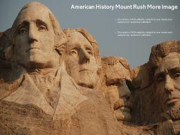 American History Mount Rush More Image