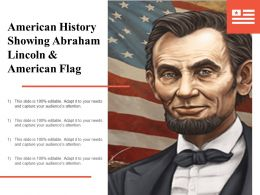 American History Showing Abraham Lincoln And American Flag