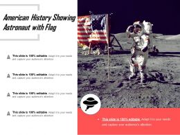 American History Showing Astronaut With Flag