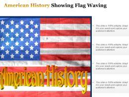 American History Showing Flag Waving