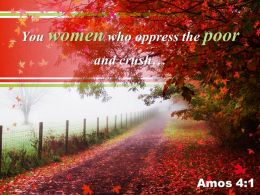 Amos 4 1 You Women Who Oppress Powerpoint Church Sermon